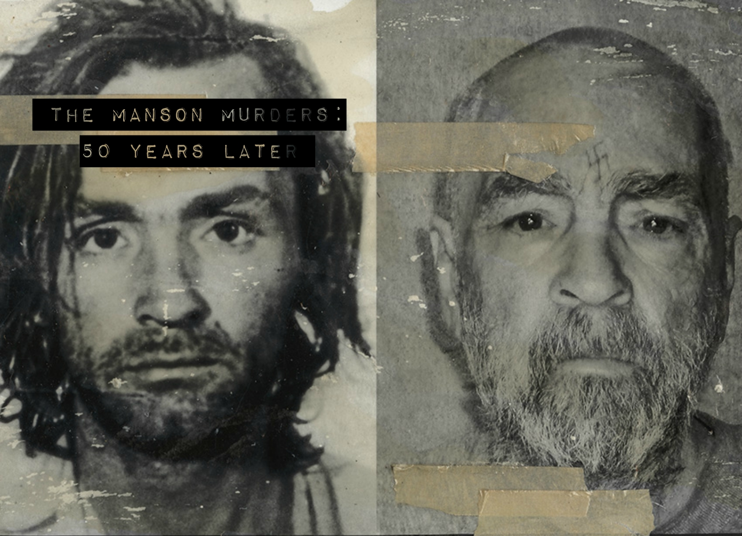 In This Epic 2009 Oral History People Close To The Case Recall The Manson Murders