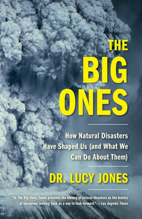 the big ones dr lucy jones earthquakes