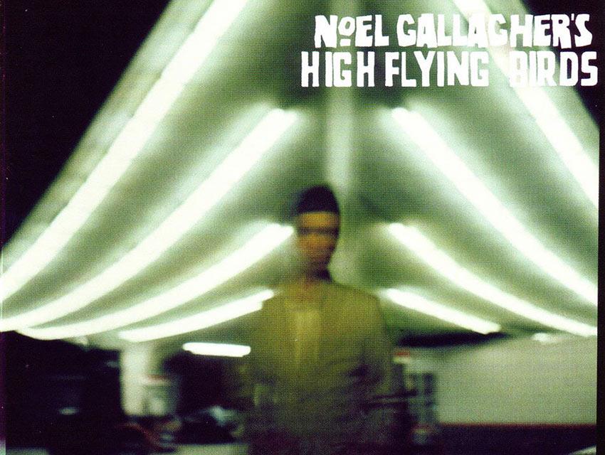 "Noel Gallagher's LP ""High Flying Birds"""