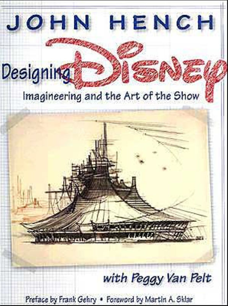 Happy 60th birthday disneyland here are the best books about the designing disney imagineering and the art of the show by john hench fandeluxe Choice Image