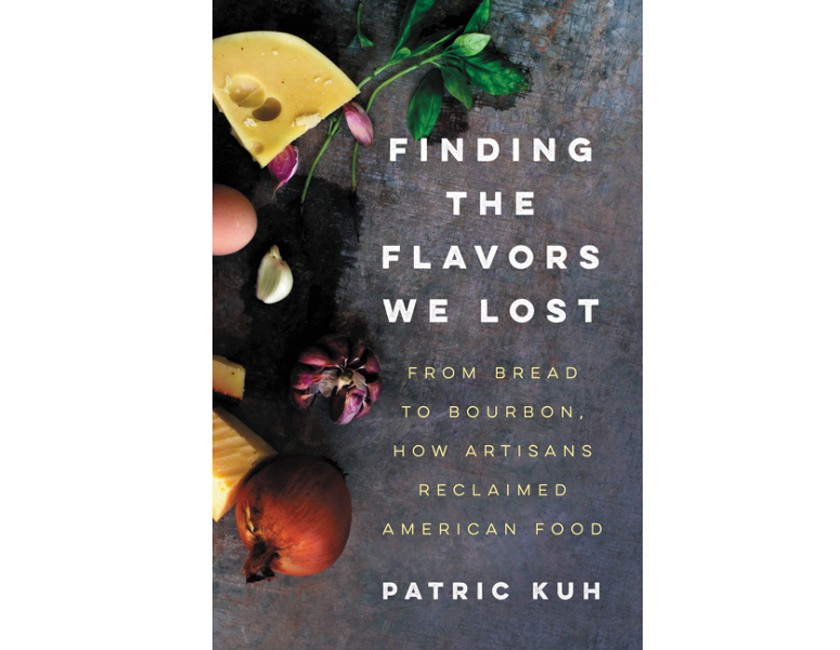 Finding the Flavors We've Lost Book
