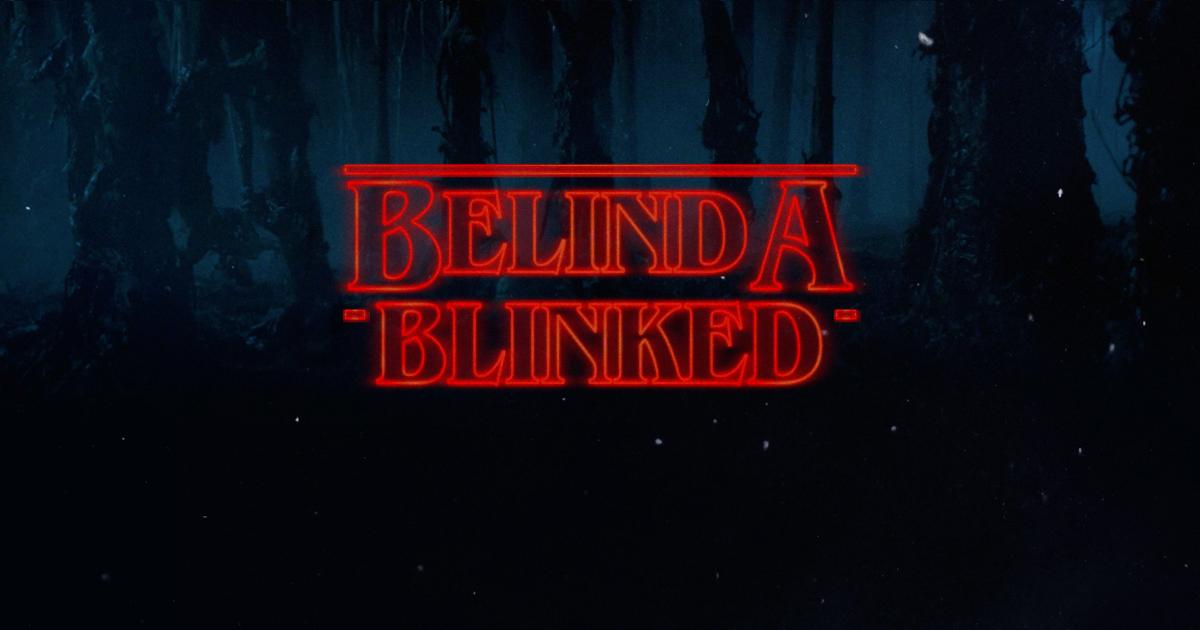 belinda-blinked