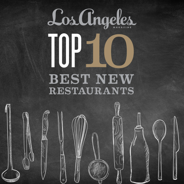 Best New Restaurants Celebration Los Angeles Magazine