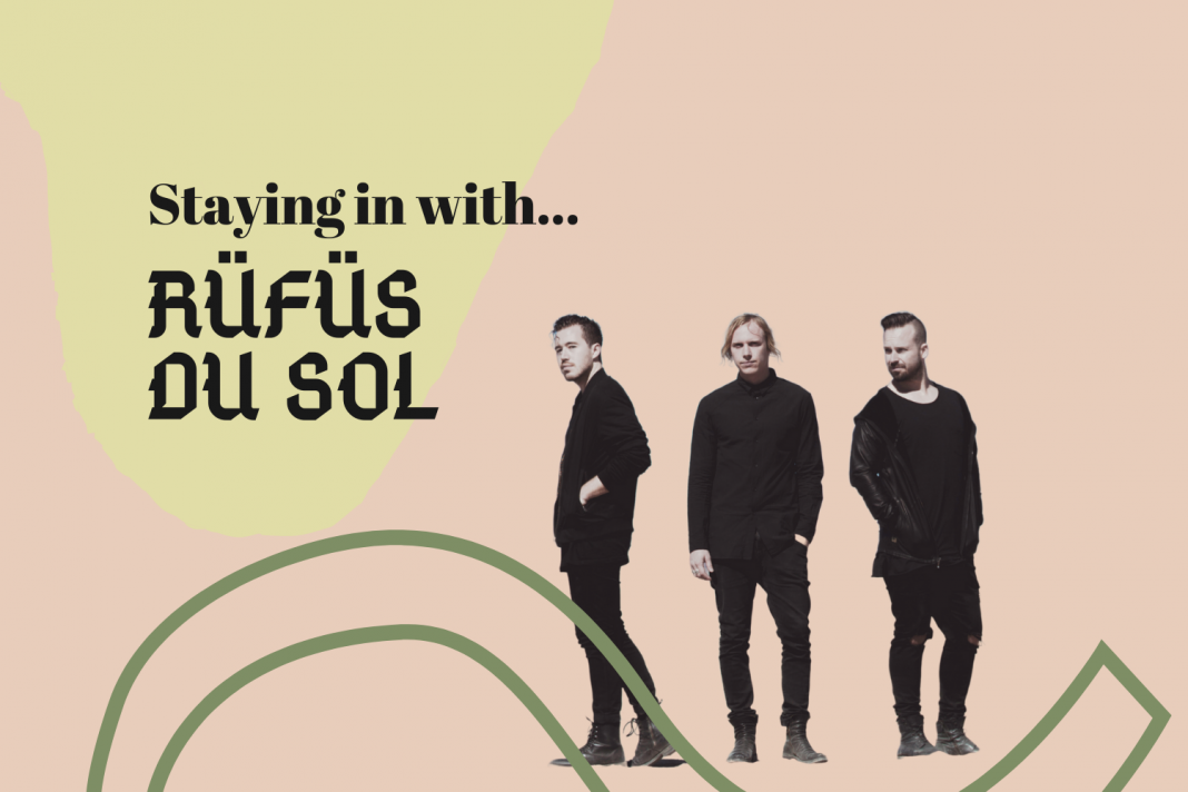 staying in with rufus du sol