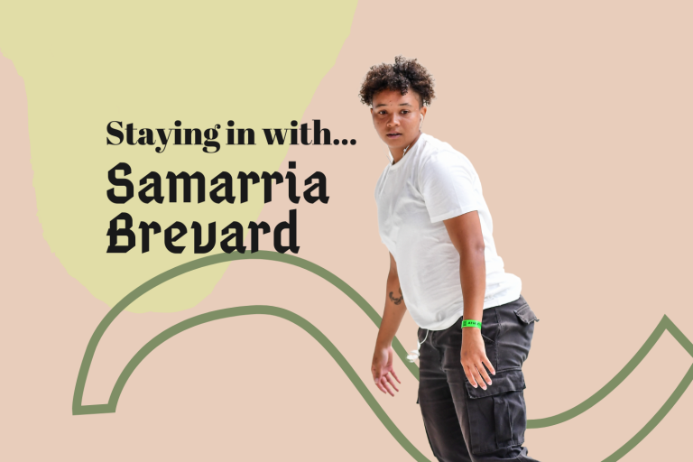 Staying in with: Pro Skater Samarria Brevard