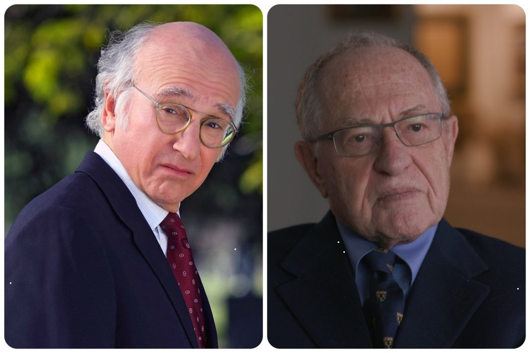 Larry David and Alan Dershowitz